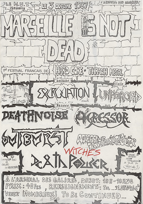 Witches flyer Unforced (Italy) +Excruciation + Agressor + Deathnoise + Death Power + Outburst + WITCHES @ Marseille is Not Dead L'arsenal des galères Marseille (13)