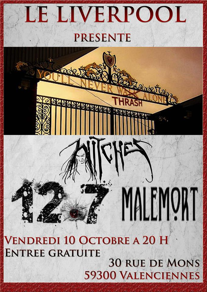 Witches flyer Witches + 12.7 + Malemort (Annulé/Cancelled) @  Liverpool Valenciennes - 59, France