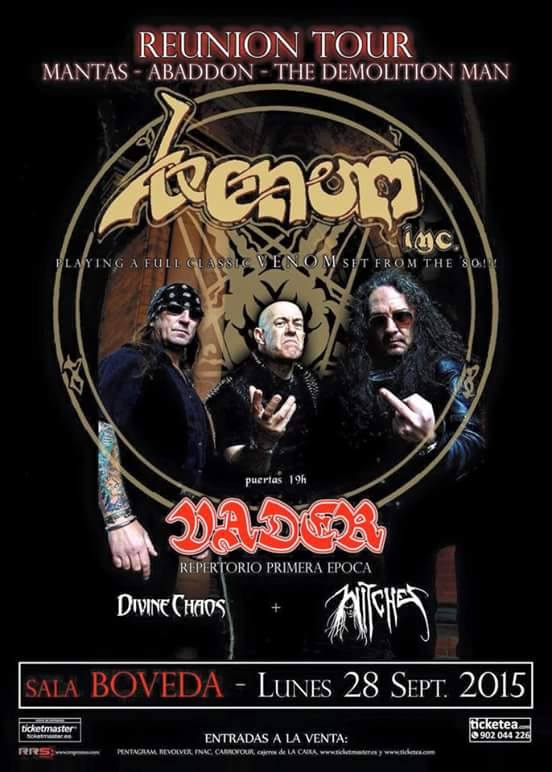 Witches flyer Venom inc + Vader + Divine Chaos + Witches @ Venom Reunion Tour Bovada Barcelona - Spain
