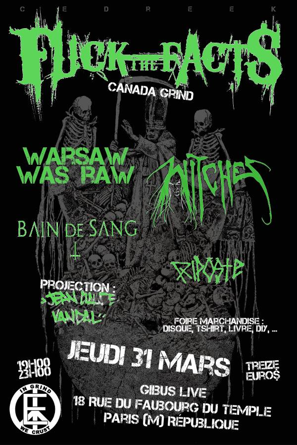 Witches flyer Fuck the facts (Can), WarsawWasraw (Fr), WITCHES + guests @  Gibus Paris, France