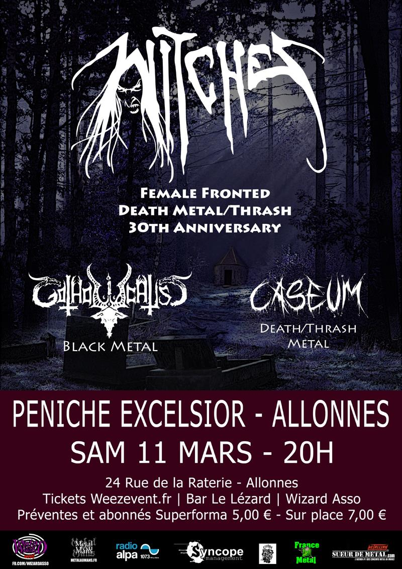 Witches flyer Witches + Gotholocaust + Caseum @  P�niche Excelsior Allonnes (72)