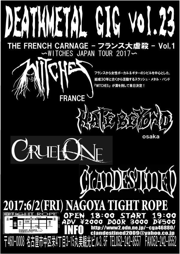 Witches flyer with WITCHES, Clandestined, Cruel One, Hate Beyond @ Witches JAPAN TOUR 2017 / Death Metal Gig Vol.23 名古屋市 栄 TIGHT ROPE NAGOYA, Sakae