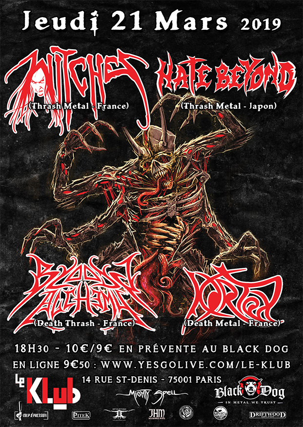Witches flyer Witches + Hate Beyond (JPN) + Kortex + Bloody Alchemy @  Le Klub Paris (75), Fr