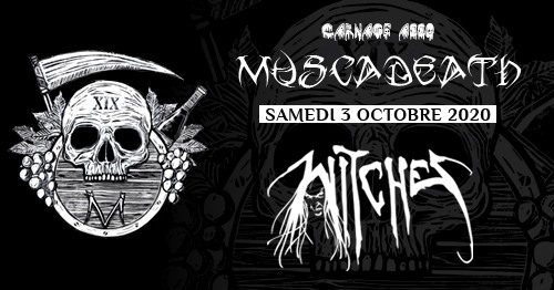 Witches flyer Benighted, Witches + more @ Muscadeath XIX Le Champilambart Vallet